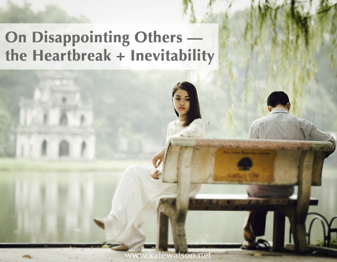 On Disappointing Others