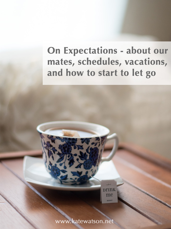 On Expectations in Your Daily Life