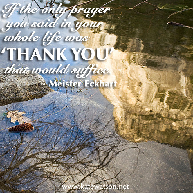 Say Thank You - Meister Eckhart