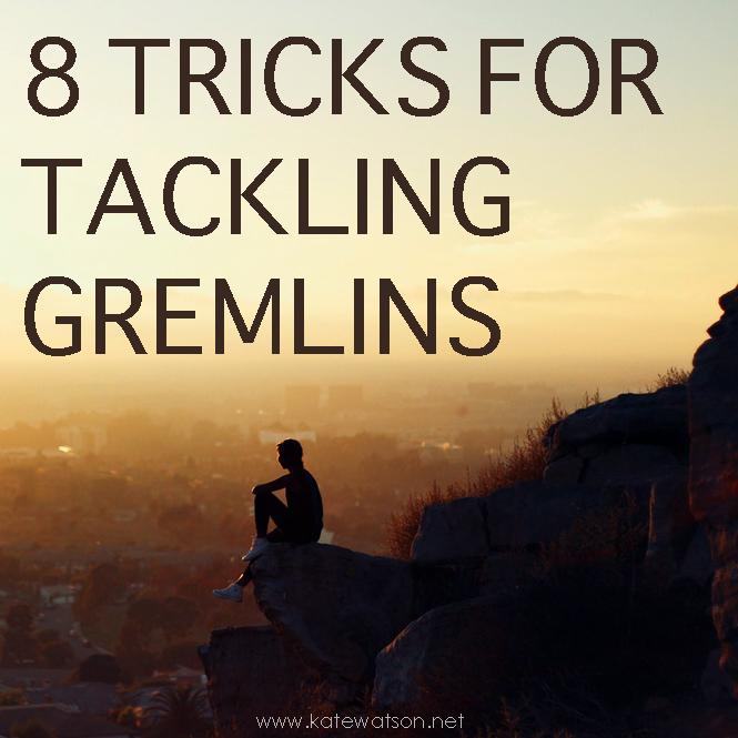 8 Tricks for Tackling Gremlins