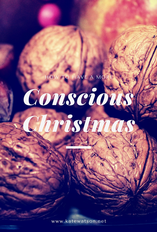 How to Have a More Conscious Christmas