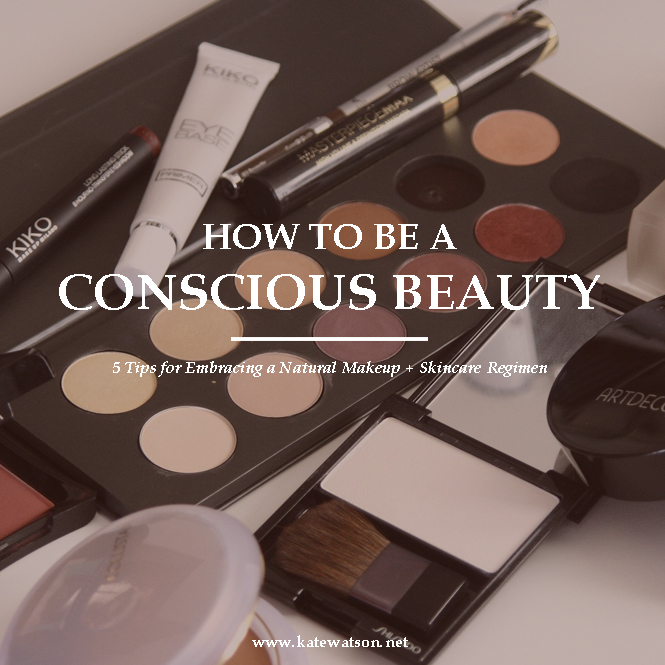 How to Be a Conscious Beauty