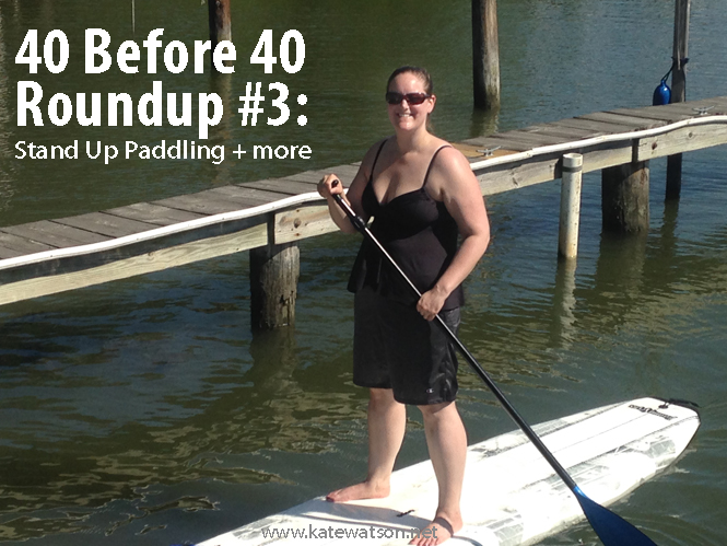 40 Before 40 Roundup #3